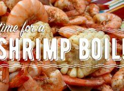 It's Time for a Shrimp Boil!