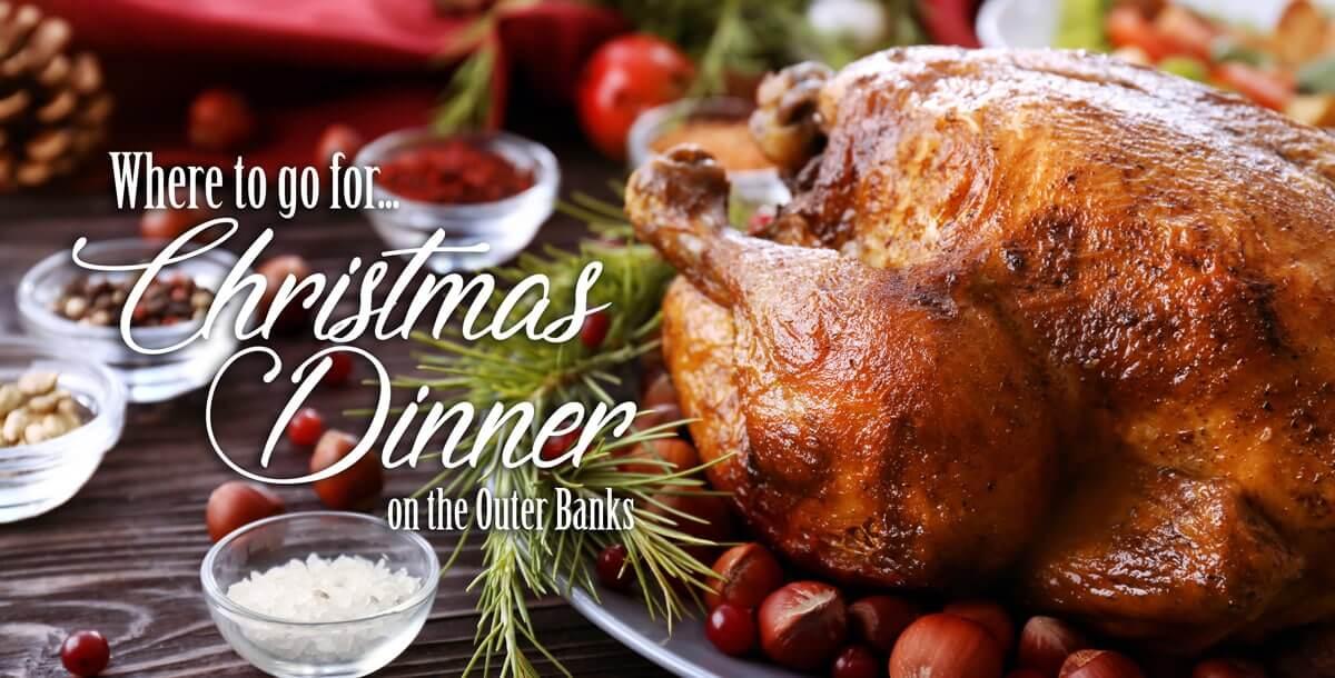 outer banks christmas dinner
