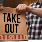 take out kill devil hills